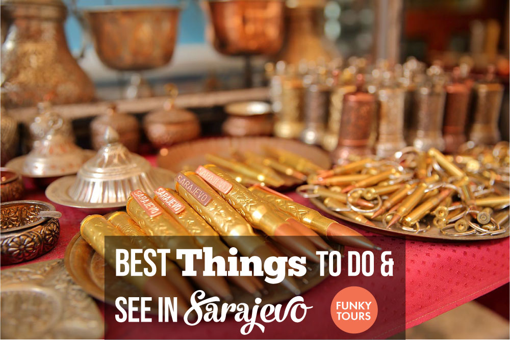 Best things to do in Sarajevo - Bosnia and Herzegovina